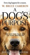 A Dog's Purpose: A Novel for Humans (libro en Inglés) - W. Bruce Cameron - Forge Books