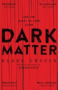 Dark Matter - pan Macmillan **Out of Print** (libro en inglés)