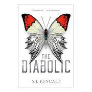 Diabolic,The - Simon & Schuster - S.J. Kincaid - Simon And Schu Usa