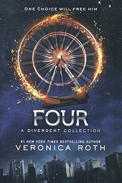 portada Four: A Divergent Collection (Divergent Insurgent Allegiant) (libro en Inglés)