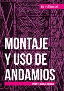 Montaje y uso de Andamios - Vicente García Segura - Ic Editorial