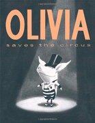 Olivia Saves the Circus (libro en inglés) - Ian Falconer - Atheneum Books