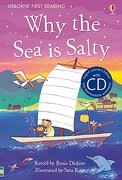 Why the sea is Salty. Con cd Audio (First Reading Series 4) (libro en inglés) - Rosie Dickins - Usborne Publishing