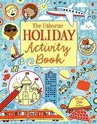 The Usborne Holiday Activity Book (Activity Books) (libro en inglés) - Gilpin, Rebecca,Maclaine, James,Bowman, Lucy - Usborne Books