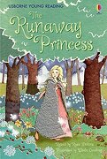 The Runaway Princess (Young Reading Series One) (libro en inglés) - Rosie Dickins - Usborne Publishing Ltd