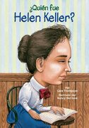 Quien fue Helen Keller? = who was Helen Keller? - Gare Thompson - Grosset & Dunlap