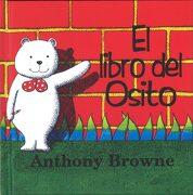 El libro del osito - Anthony Browne - FONDO DE CULTURA ECONOMICA