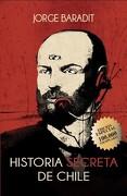 Historia Secreta de Chile (Edicion Especial) - Jorge Baradit - Sudamericana