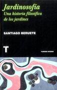 Jardinosofía - Santiago Beruete - Turner