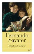 El Valor de Educar - Fernando Savater - Ariel