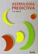 Astrologia Predictiva - Tito Macia - Indigo