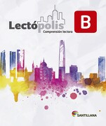 Lectópolis b - Varios Autores - Santillana