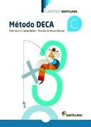 Cuadernos Santillana Método Deca c - Varios Autores - Santillana