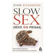 Slow sex - Diana Richardson - Gulaab