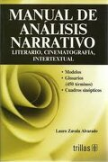 Manual de Analisis Narrativo: Literario, Cinematografia, Intertextual (libro en inglés) - Lauro Zavala Alvarado - Editorial Trillas Sa De Cv