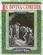 La Divina Comedia: El Purgatorio = the Divine Comedy: Purgatorio (Illustrated by Dore) - Dante Alighieri - Tomo