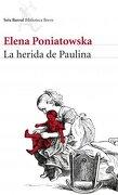 La Herida de Paulina - Elena Poniatowska - Seix Barral