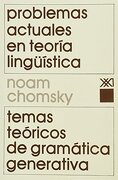 Problemas Actuales en Teoria Linguistica - Noam Chomsky - Siglo Xxi