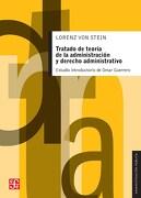 Tratado de Teoria de la Administracion y Derecho Administrativo - Lorenz Von Stein - Fondo De Cultura Económica