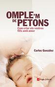 Omple'm de Petons: Com Criar els Vostres Fills amb Amor (libro en Catalán) - Carlos González Rodríguez - Angle