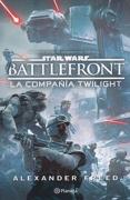 Star Wars. Battlefront. La Compañía Twilight - Alexander Freed - Planeta