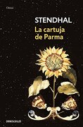 Cartuja de Parma, la - Stendhal - Debolsillo