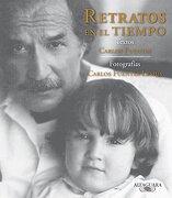 Retratos en el Tiempo - Carlos Fuentes - Alfaguara