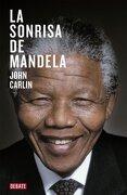 La Sonrisa de Mandela - John Carlin - Debate