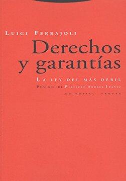 portada Derechos y Garantías: La ley del más Débil (Estructuras y Procesos. Derecho)