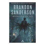 Aleación de ley (Nacidos de la Bruma [Mistborn] 4) - Brandon Sanderson - Nova