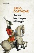 Todos los Fuegos el Fuego - Julio Cortazar - Debolsillo