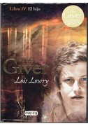El Hijo. Libro iv. The Giver - Lowry  Lois - Editorial Everest