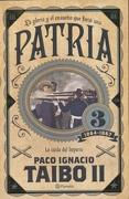 Patria 3 - Taibo Ii - Planeta Publishing