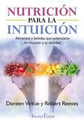Nutricion Para la Intuicion - Doreen Virtue,Robert Reeves - Arkano Books