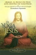 El Yoga de Jesús - Paramahansa Yogananda - Self Realization Fellowship