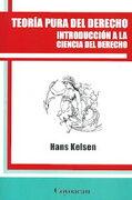 Teoria Pura del Derecho: Introduccion a la Ciencia del Derecho - Hans Kelsen - Ediciones Coyoacán