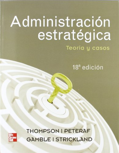 Administracion estrategica; thompson arthur