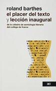 Placer del Texto y Leccion Inaugural de la Catedra de Semiologia Literaria del College de France, el - Roland Barthes - Siglo Xxi Editores