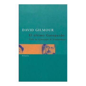 portada El Último Gatopardo: Vida de Giuseppe di Lampedusa (Siruela