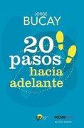 20 Pasos Hacia Adelante - Jorge Bucay - Oceano Express
