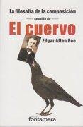 La Filosofia de la Composicion - Seguida de - el Cuervo - Edgar Allan Poe - Fontamara