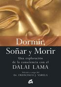 Dormir, Soñar y Morir - Francisco J. Varela - Gaia Ediciones