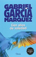 portada Cien Años de Soledad (2015) - Gabriel García Márquez - Universidad Nacional Autónoma De México