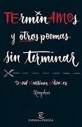 Terminamos y Otros Poemas sin Terminar - David Martínez Álvarez. Rayden - Espasa