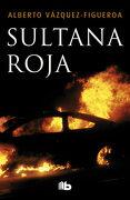 Sultana Roja (b de Bolsillo Lujo) - Alberto Vázquez-Figueroa - B De Bolsillo
