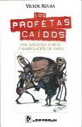 Los Profetas Caidos. Pop, Industria Musical y Manipulacion de Masas - Victor Roura - Lectorum
