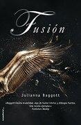 2. Fusion  Puro - Julianna Baggott - Roca Editorial