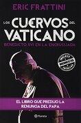 Los Cuervos del Vaticano - Eric Frattini - Planeta Pub Corp