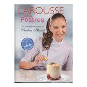 Larousse de los Postres - Ediciones Larousse - Universidad Nacional Autónoma de México