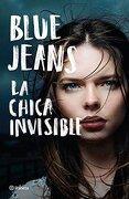La Chica Invisible - Blue Jeans - Editorial Planeta